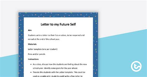 Letter to Future Self Template Teaching Resource   Teach