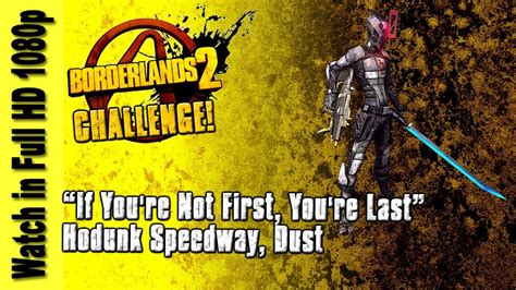 """Borderlands 2 - """"If You're Not First, You're Last"""