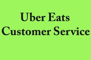 7 Best Way to Contact UberEats Customer Service Right Now